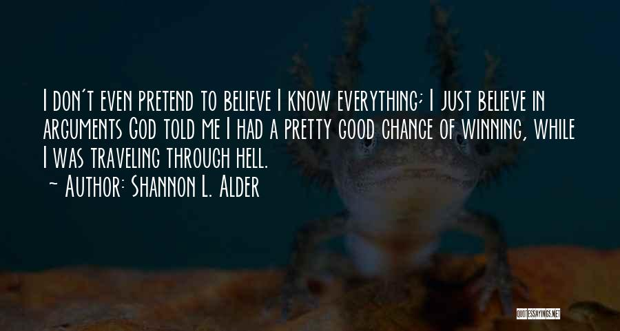 Funny Heaven And Hell Quotes By Shannon L. Alder
