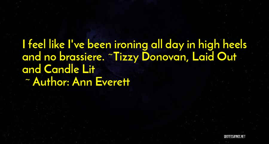 Funny High Quotes By Ann Everett
