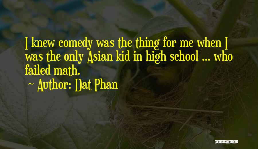 Funny High Quotes By Dat Phan