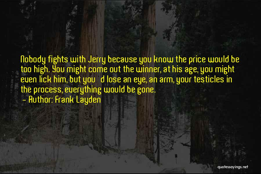 Funny High Quotes By Frank Layden
