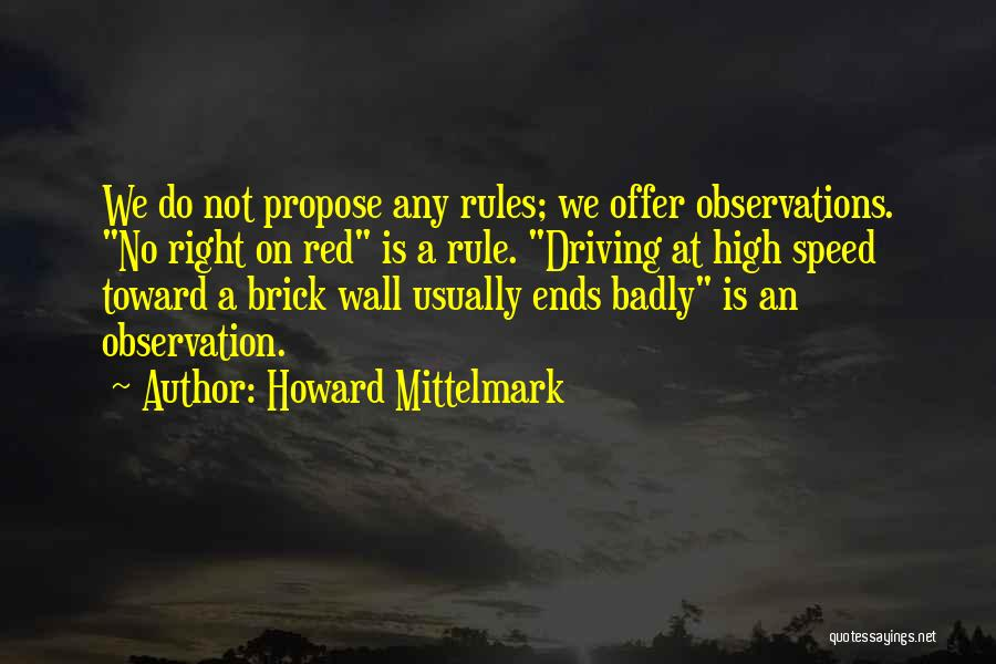 Funny High Quotes By Howard Mittelmark