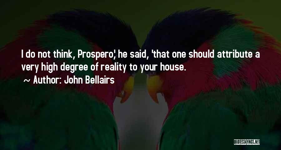 Funny High Quotes By John Bellairs
