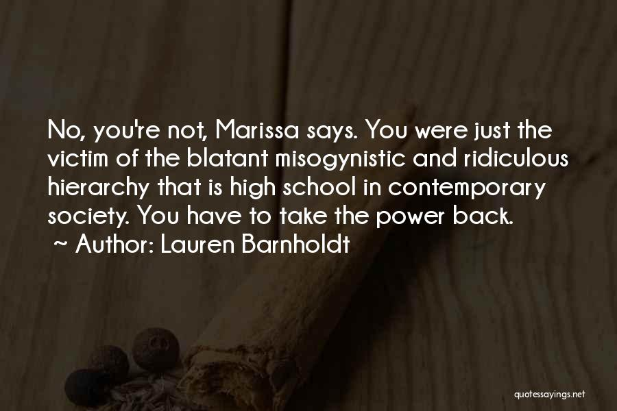 Funny High Quotes By Lauren Barnholdt