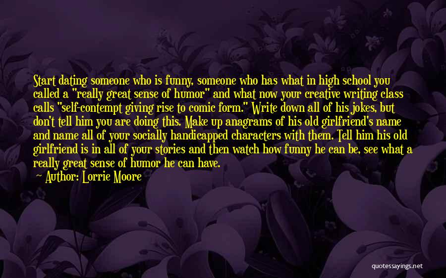 Funny High Quotes By Lorrie Moore