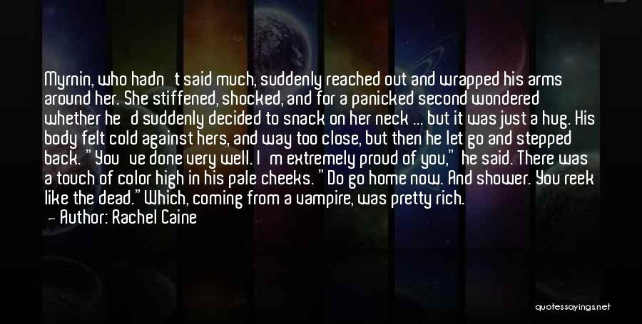 Funny High Quotes By Rachel Caine