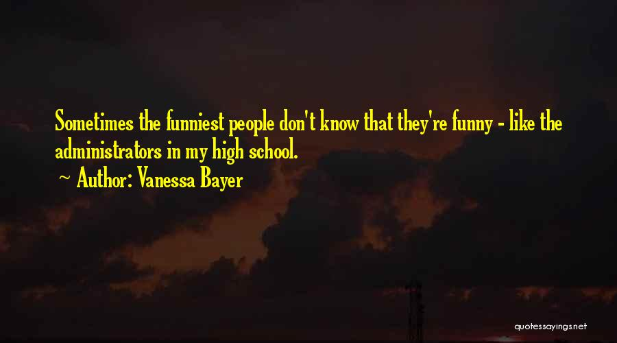Funny High Quotes By Vanessa Bayer