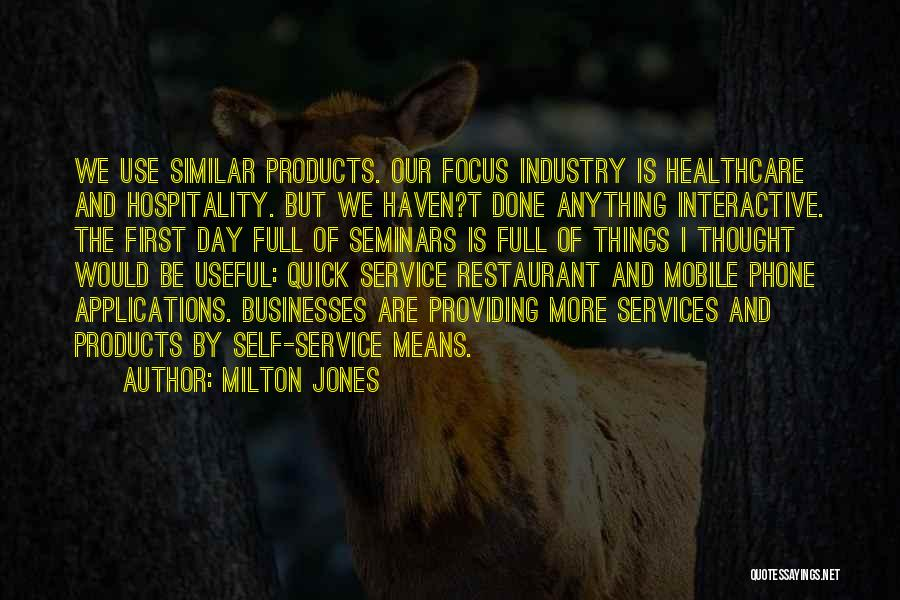 Funny Hospitality Industry Quotes By Milton Jones