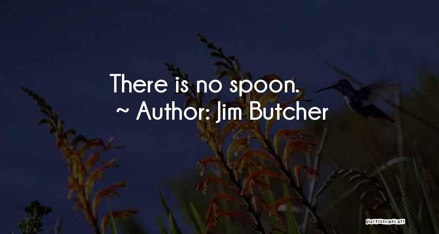 Funny Illusion Quotes By Jim Butcher