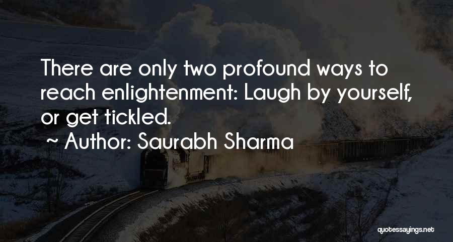 Funny Illusion Quotes By Saurabh Sharma