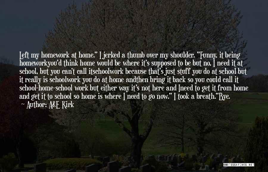 Funny I'm So Over You Quotes By A&E Kirk