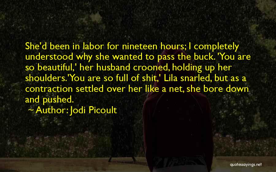 Funny I'm So Over You Quotes By Jodi Picoult