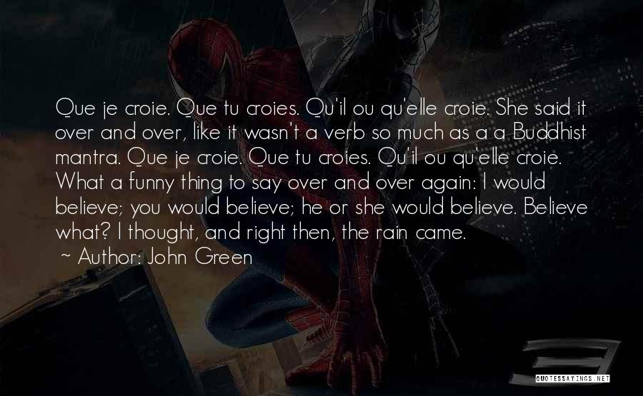 Funny I'm So Over You Quotes By John Green