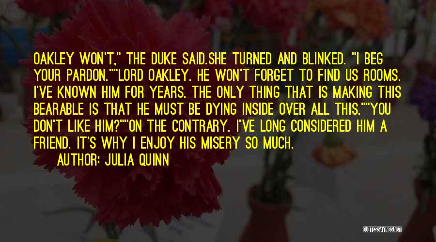 Funny I'm So Over You Quotes By Julia Quinn