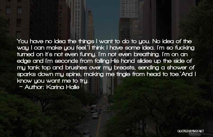 Funny I'm So Over You Quotes By Karina Halle
