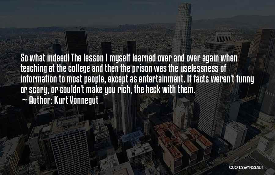 Funny I'm So Over You Quotes By Kurt Vonnegut