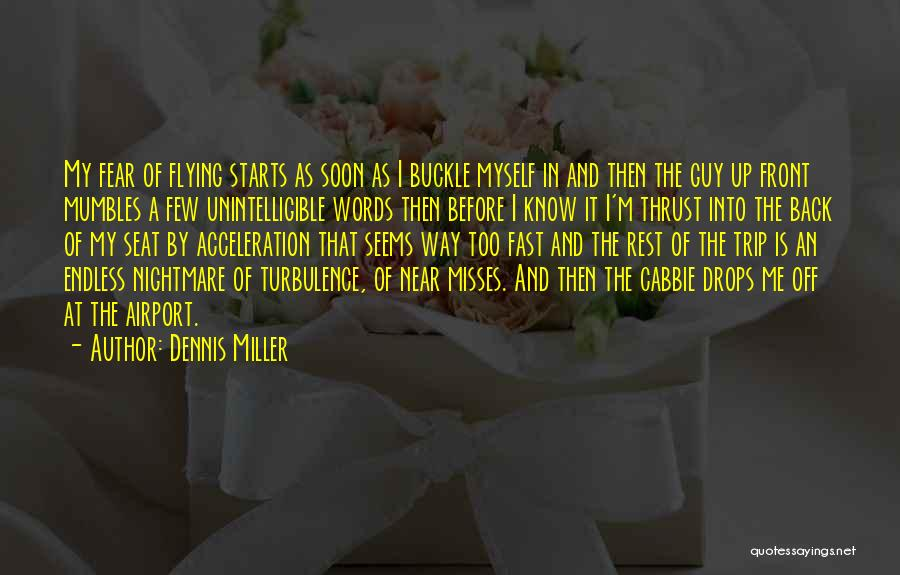 Funny In The Words Of Quotes By Dennis Miller