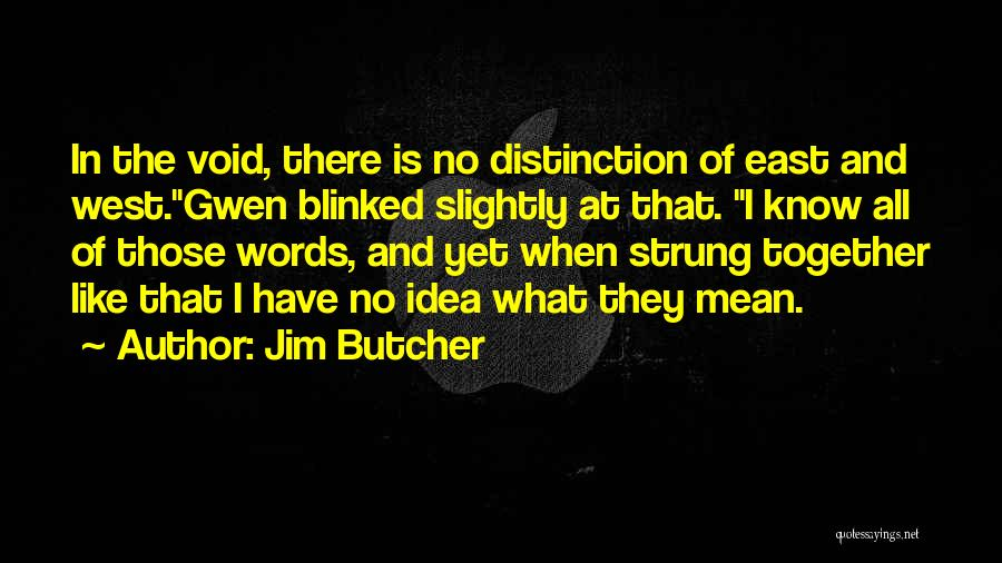 Funny In The Words Of Quotes By Jim Butcher