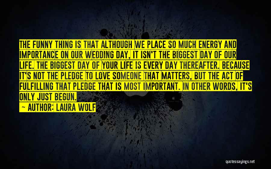 Funny In The Words Of Quotes By Laura Wolf