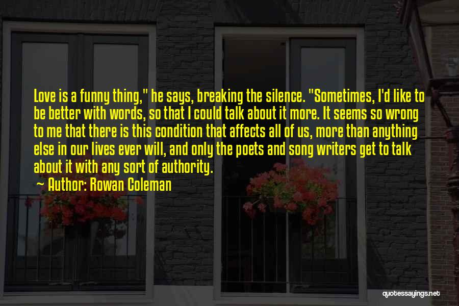 Funny In The Words Of Quotes By Rowan Coleman