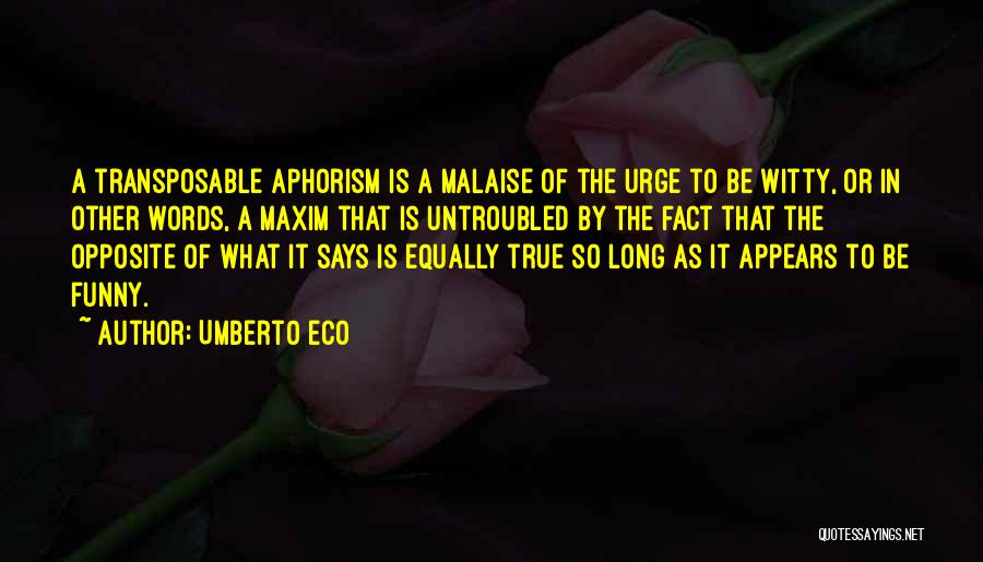 Funny In The Words Of Quotes By Umberto Eco