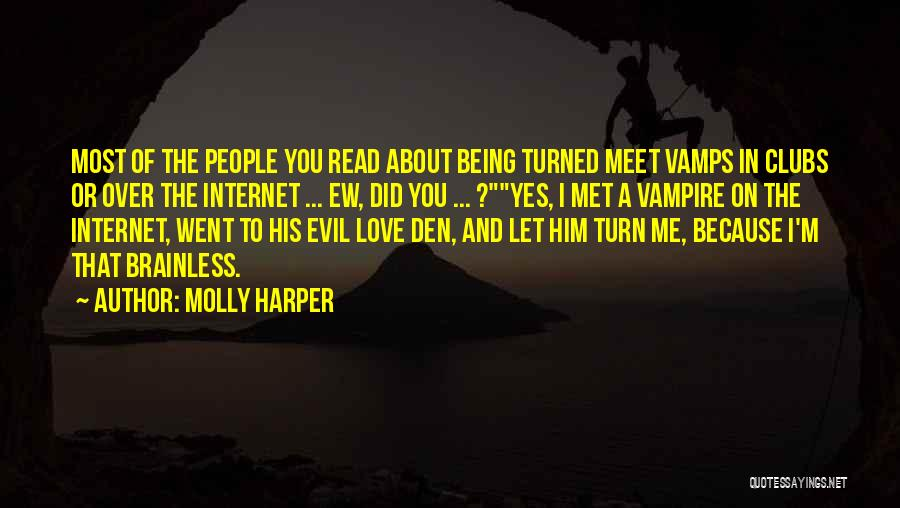 Funny Internet Love Quotes By Molly Harper