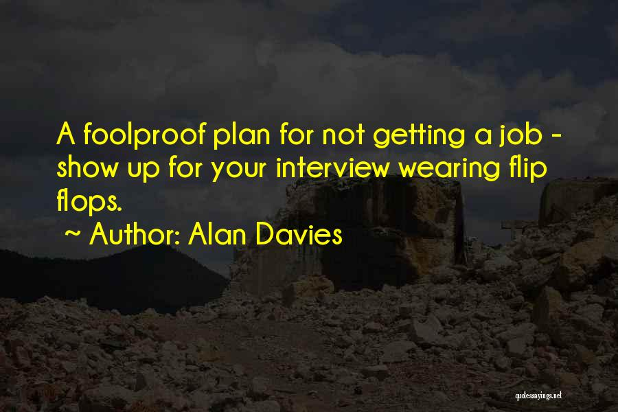 Funny Job Quotes By Alan Davies