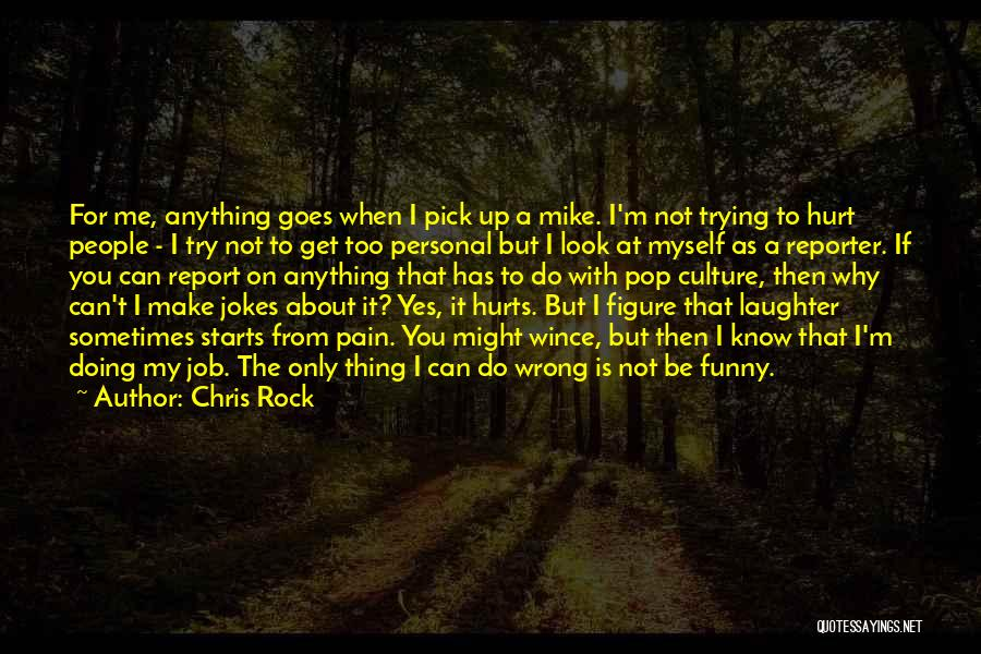 Funny Job Quotes By Chris Rock