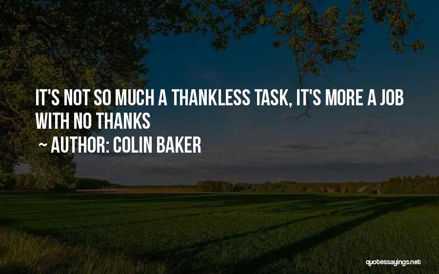 Funny Job Quotes By Colin Baker