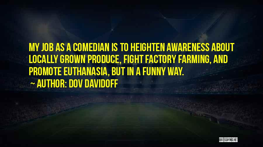 Funny Job Quotes By Dov Davidoff