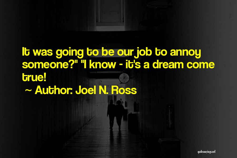 Funny Job Quotes By Joel N. Ross