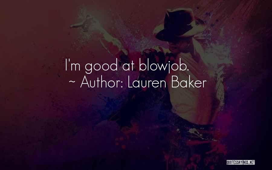 Funny Job Quotes By Lauren Baker