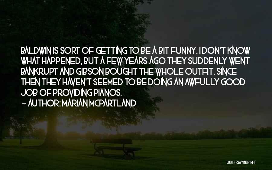 Funny Job Quotes By Marian McPartland