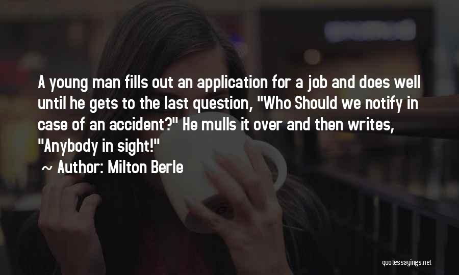 Funny Job Quotes By Milton Berle