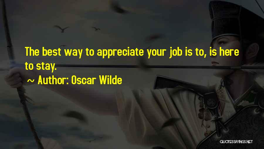 Funny Job Quotes By Oscar Wilde
