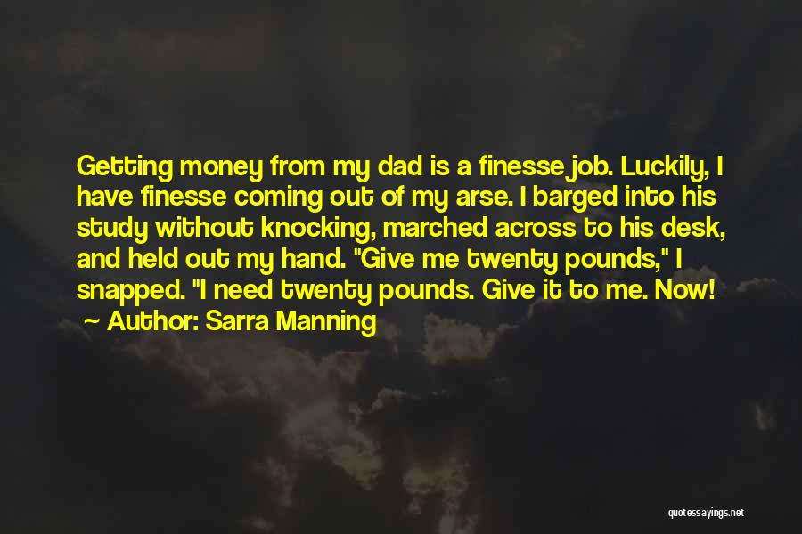 Funny Job Quotes By Sarra Manning