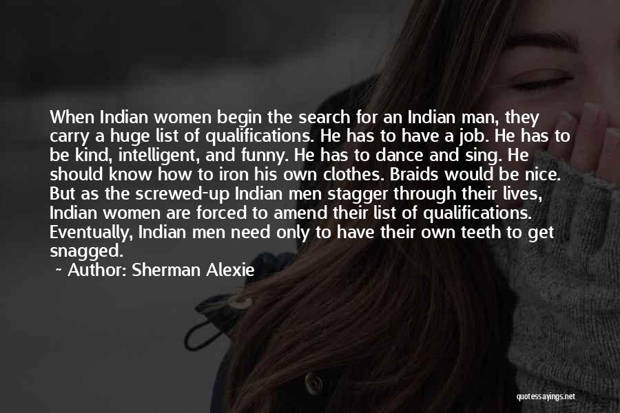 Funny Job Quotes By Sherman Alexie