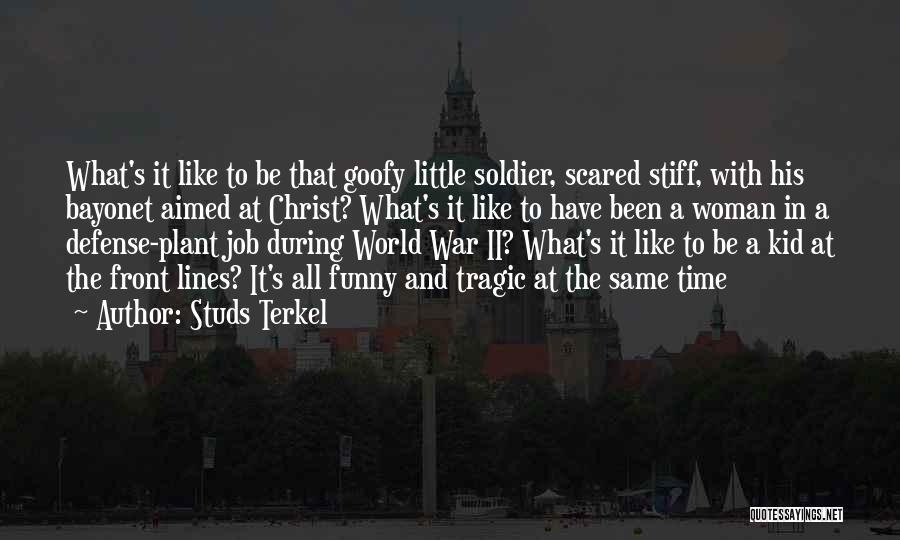 Funny Job Quotes By Studs Terkel