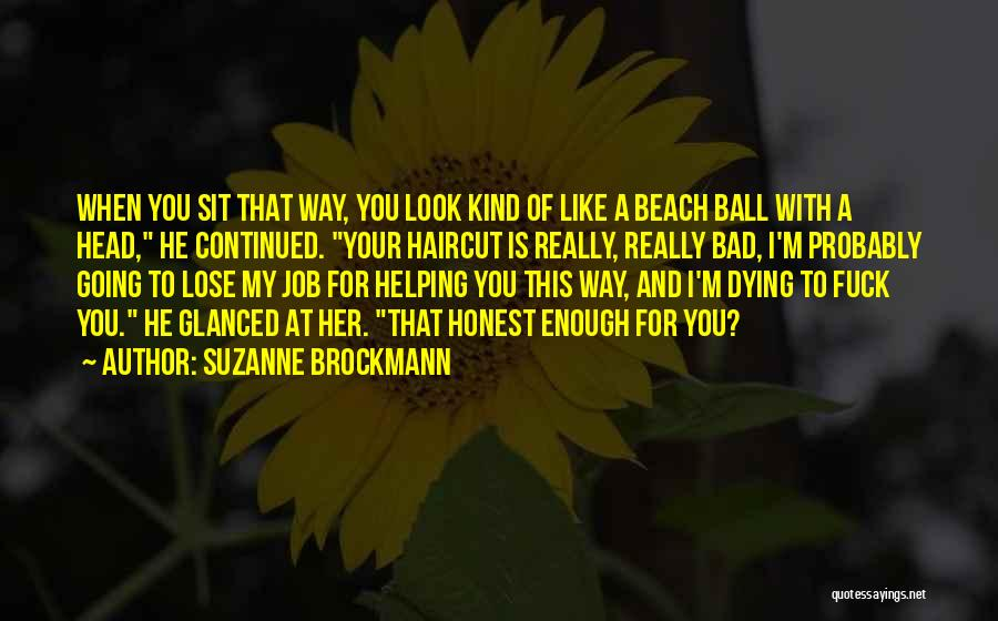 Funny Job Quotes By Suzanne Brockmann