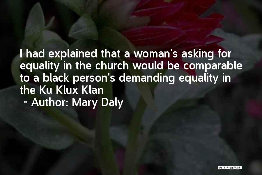 Funny Ku Quotes By Mary Daly