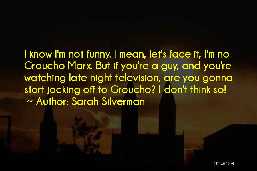 Funny Late Night Quotes By Sarah Silverman