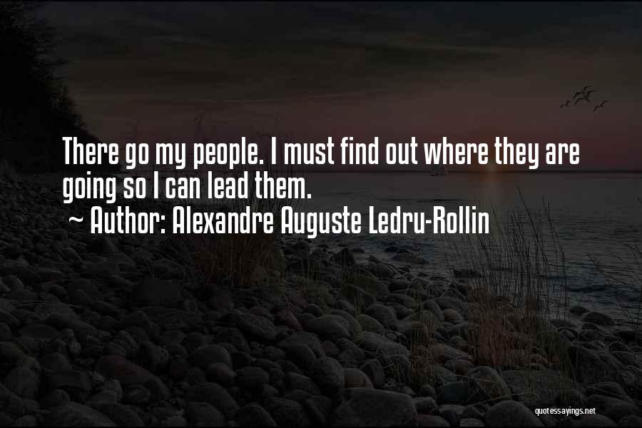 Funny Leadership Quotes By Alexandre Auguste Ledru-Rollin