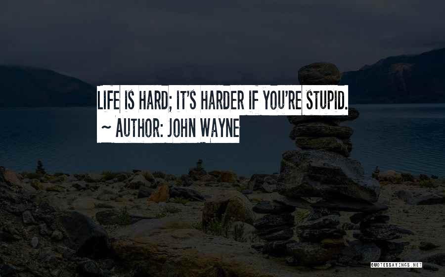 Funny Leadership Quotes By John Wayne