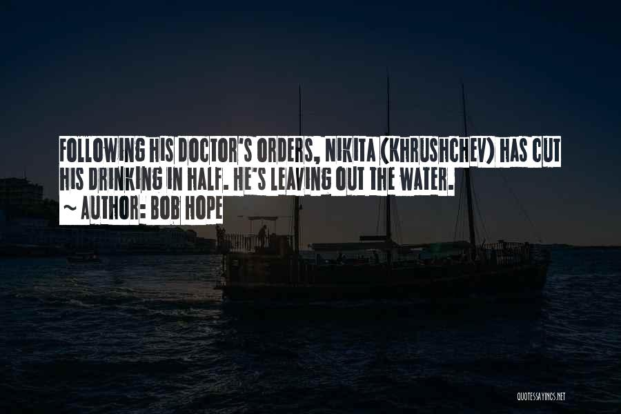 Funny Leaving Quotes By Bob Hope