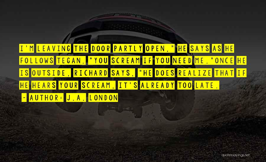 Funny Leaving Quotes By J.A. London