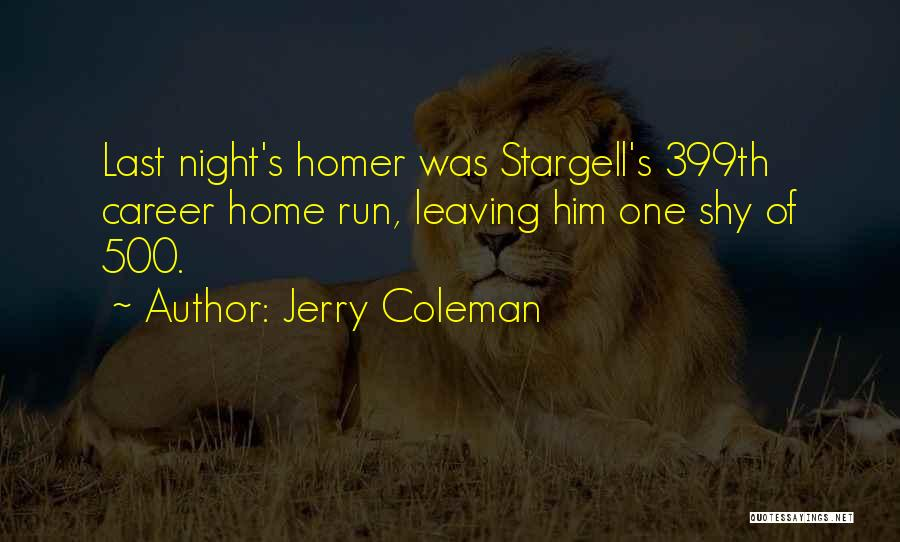 Funny Leaving Quotes By Jerry Coleman