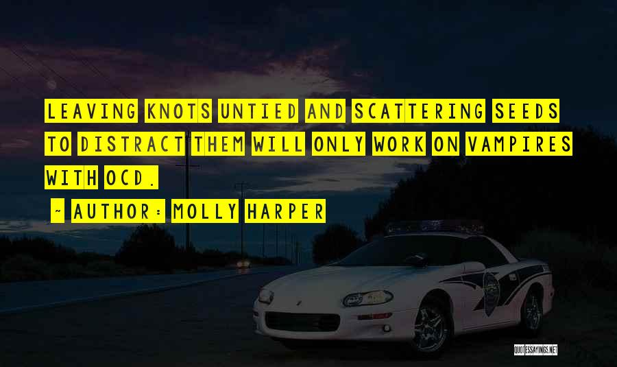 Funny Leaving Quotes By Molly Harper