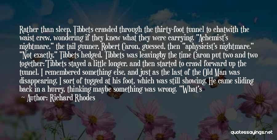 Funny Leaving Quotes By Richard Rhodes