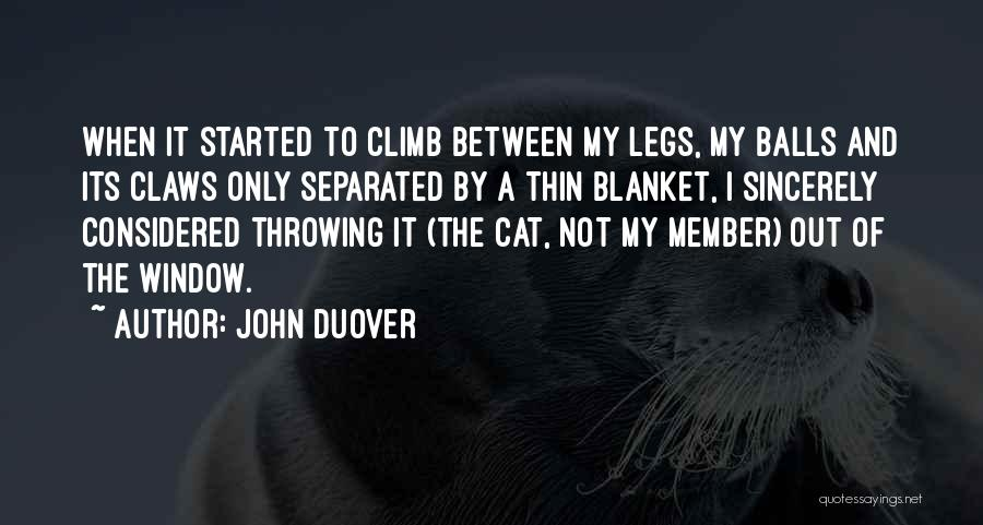 Funny Lol Cat Quotes By John Duover