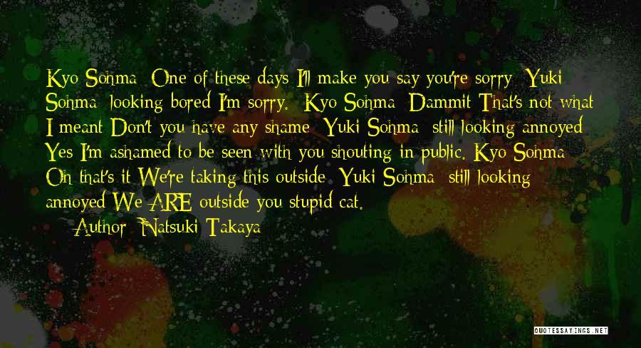 Funny Lol Cat Quotes By Natsuki Takaya