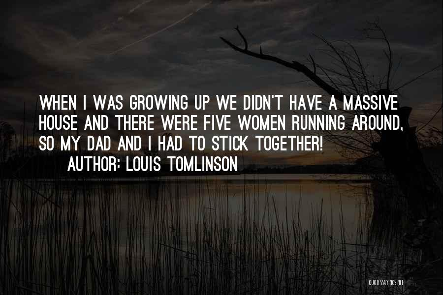 Funny Louis Tomlinson Quotes By Louis Tomlinson